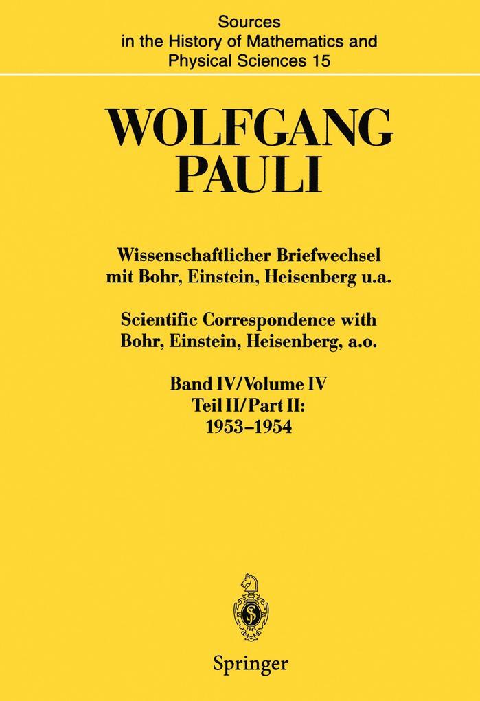 Wissenschaftlicher Briefwechsel mit Bohr, Einstein, Heisenberg u.a. / Scientific Correspondence with Bohr, Einstein, Heisenberg a.o. als Buch (gebunden)