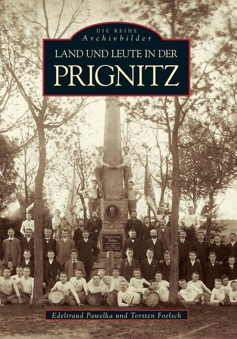Land und Leute in der Prignitz als Buch (kartoniert)