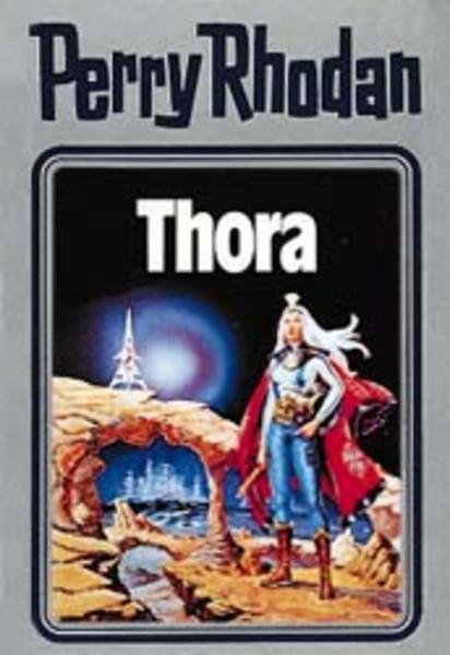 Perry Rhodan 10. Thora als Buch (gebunden)