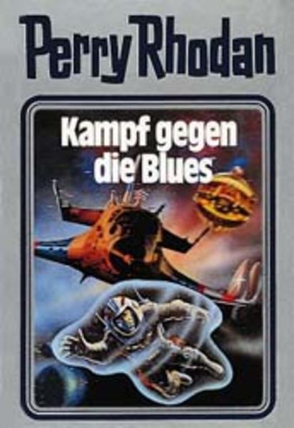 Perry Rhodan 20. Kampf gegen die Blues als Buch (gebunden)