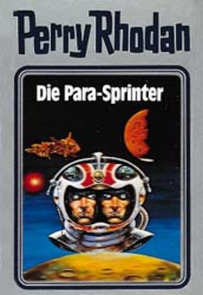 Perry Rhodan 24. Die Para-Sprinter als Buch (gebunden)