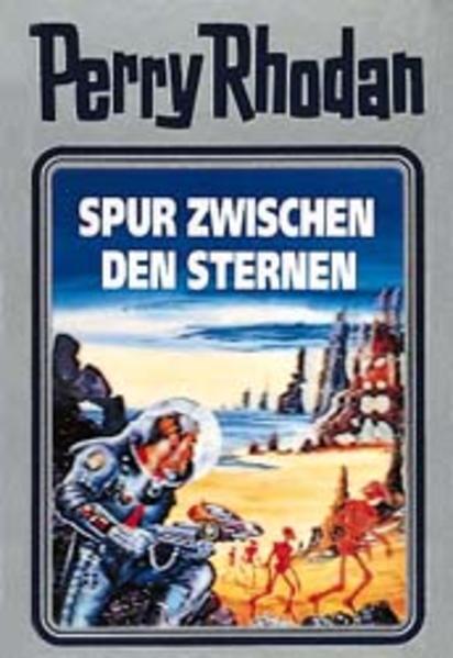 Perry Rhodan 43. Spur zwischen den Sternen als Buch (gebunden)