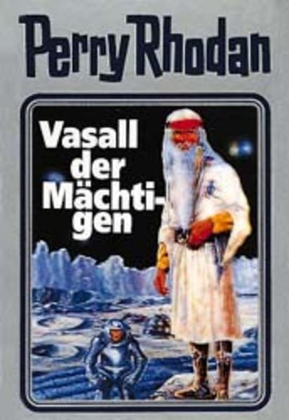 Perry Rhodan 51. Vasall der Mächtigen als Buch (gebunden)