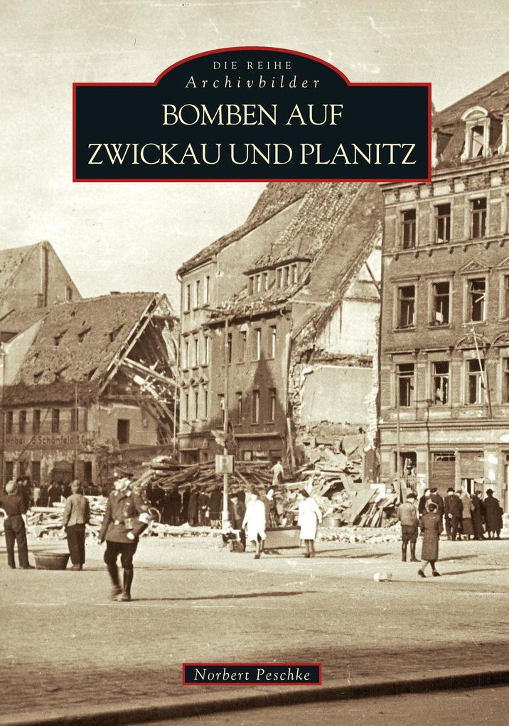 Bomben auf Zwickau und Planitz 1 als Buch (kartoniert)