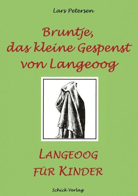 Bruntje, das kleine Gespenst von Langeoog als Buch (kartoniert)