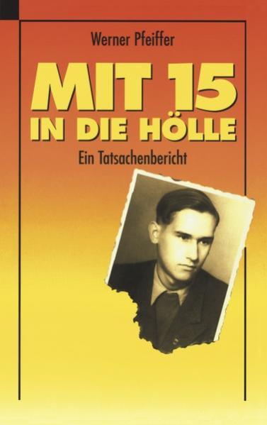 Mit 15 in die Hölle als Buch (kartoniert)