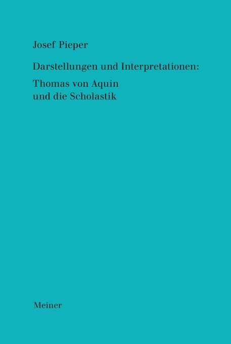Werke / Darstellungen und Interpretationen: Thomas von Aquin und die Scholastik als Buch (gebunden)
