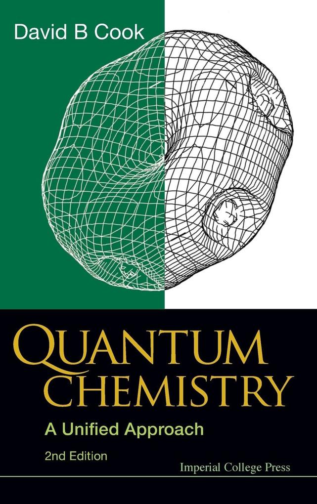 Quantum Chemistry: A Unified Approach (2nd Edition) als Buch (gebunden)