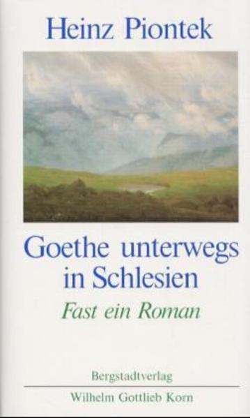 Goethe unterwegs in Schlesien als Buch (gebunden)
