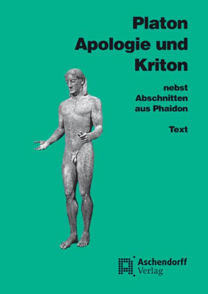 Apologie und Kriton nebst Abschnitten aus Phaidon. Text als Buch (kartoniert)