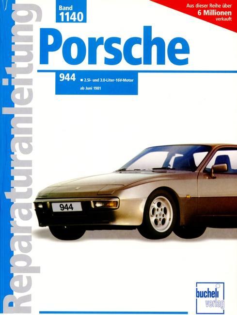 Porsche 944 2.5 l/3.0 l ab Juni 1981 als Buch (kartoniert)