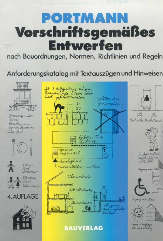 Vorschriftsgemäßes Entwerfen nach Bauordnungen, Normen, Richtlinien und Regeln als Buch (kartoniert)