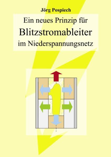 Ein neues Prinzip für Blitzstromableiter im Niederspannungsnetz als Buch (kartoniert)