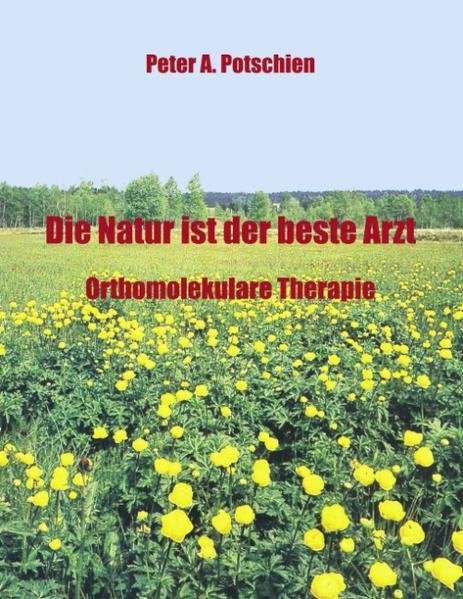 Die Natur ist der beste Arzt als Buch (kartoniert)