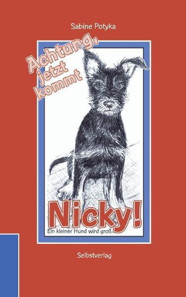 Achtung, jetzt kommt Nicky! als Buch (gebunden)