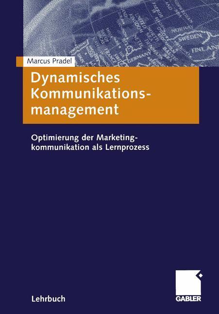 Dynamisches Kommunikationsmanagement als Buch (gebunden)
