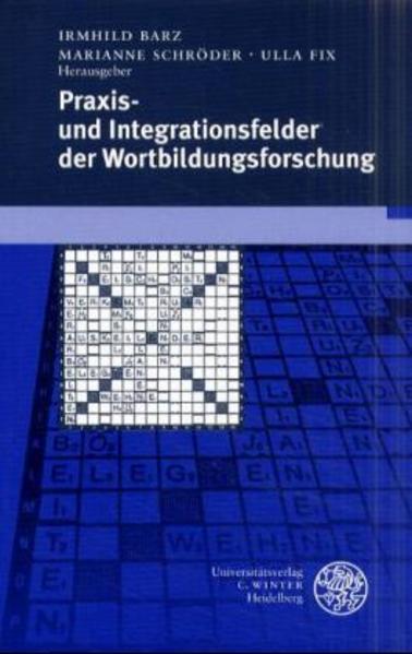 Praxis- und Integrationsfelder der Wortbildungsforschung als Buch (kartoniert)