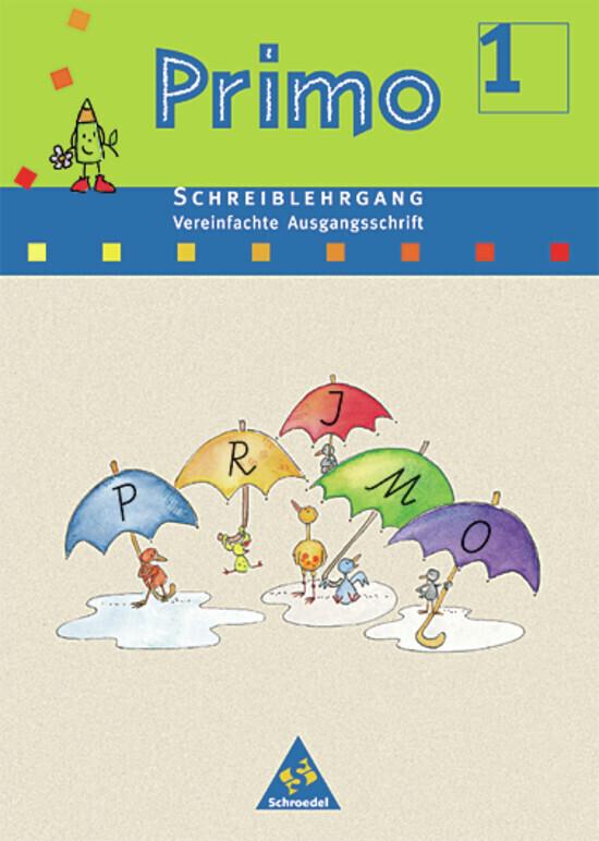 Primo Fibel Schreiblehrgang. Vereinfachte Ausgangsschrift. Für Baden-Württemberg, Bremen, Hessen, Niedersachsen, Rheinland-Pfalz und Nordrhein-Westfalen als Buch (kartoniert)