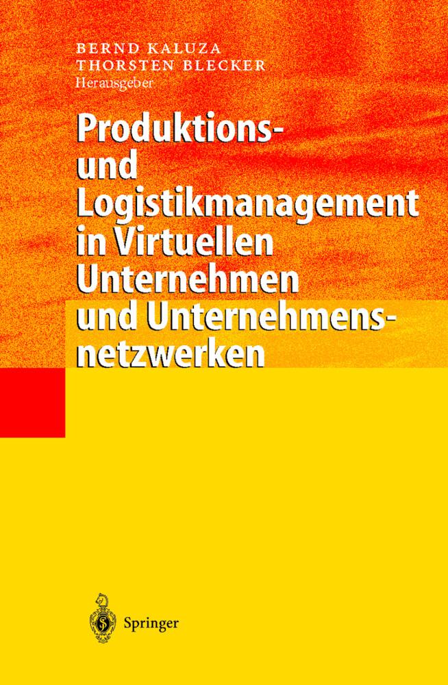 Produktions- und Logistikmanagement in Virtuellen Unternehmen und Unternehmensnetzwerken als Buch (gebunden)
