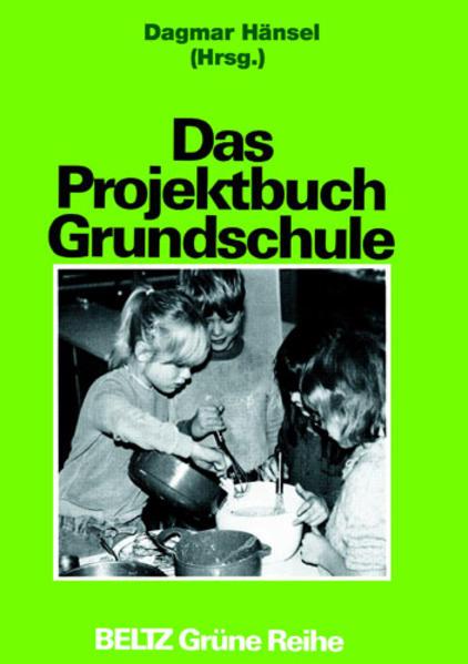 Das Projektbuch Grundschule als Buch (kartoniert)