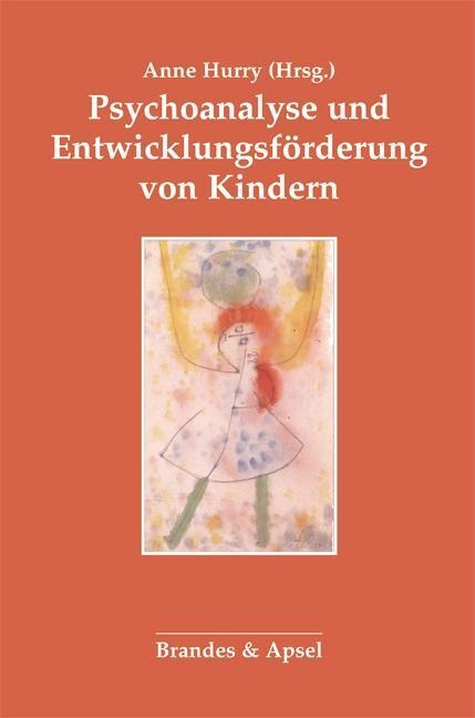 Psychoanalyse und Entwicklungsförderung von Kindern als Buch (kartoniert)