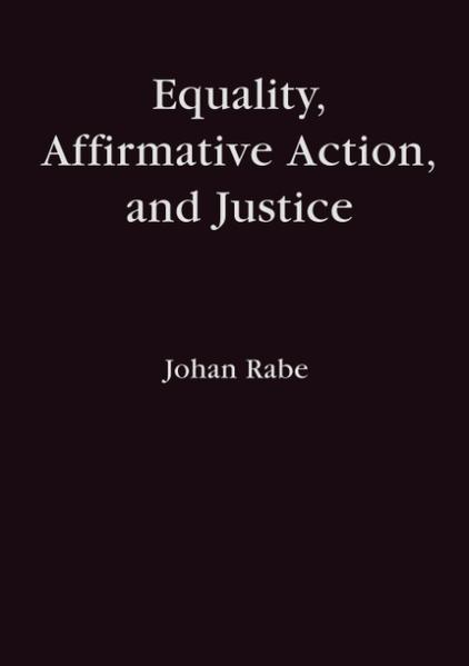Equality, Affirmative Action and Justice als Buch (kartoniert)