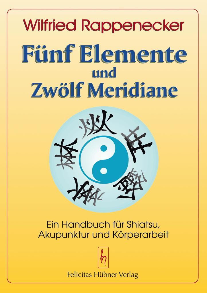 Fünf Elemente und zwölf Meridiane als Buch (kartoniert)