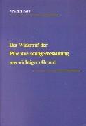 Der Widerruf der Pflichtverteidigerbestellung aus wichtigem Grund als Buch (kartoniert)