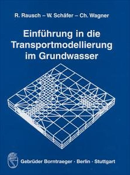 Einführung in die Transportmodellierung im Grundwasser als Buch (kartoniert)