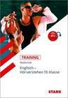 Training Realschule - Englisch Hörverstehen 10. Klasse mit CD