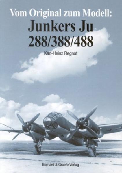 Vom Original zum Modell: Junkers Ju 288/388/488 als Buch (kartoniert)