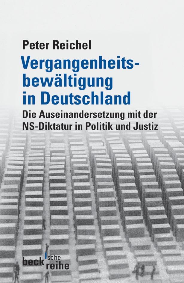 Vergangenheitsbewältigung in Deutschland als Taschenbuch