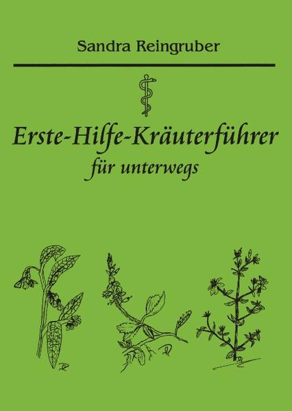 Erste-Hilfe-Kräuterführer für unterwegs als Buch (kartoniert)