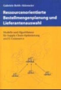 Ressourcenorientierter Bestellmengenplanung und Lieferantenauswahl als Buch (kartoniert)