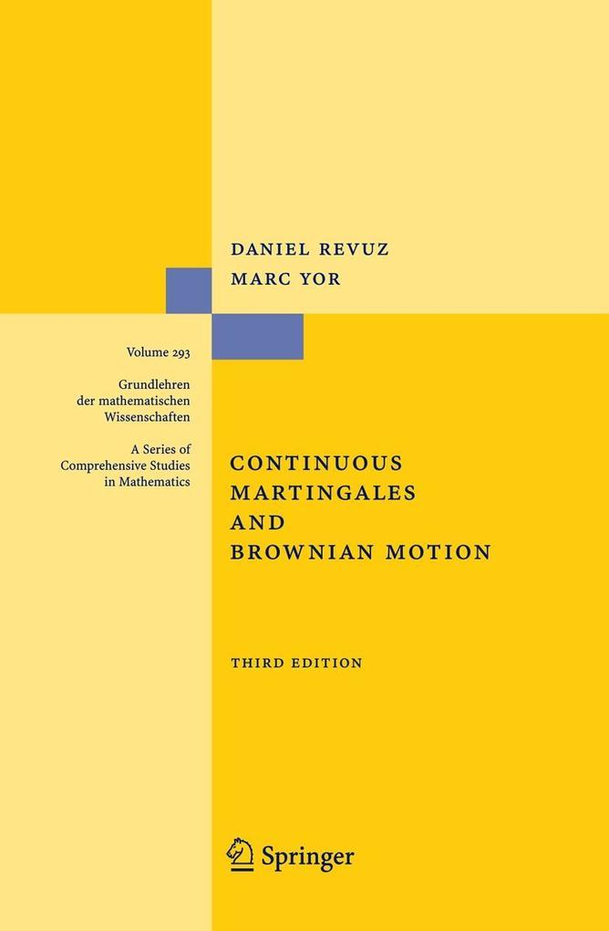 Continuous Martingales and Brownian Motion als Buch (gebunden)