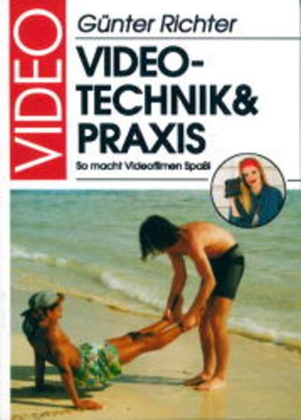 Video. Technik und Praxis als Buch (kartoniert)
