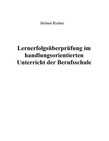 Lernerfolgsüberprüfung im handlungsorientierten Unterricht der Berufsschule als Buch (gebunden)