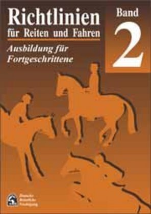 Richtlinien für Reiten und Fahren 2. Ausbildung für Fortgeschrittene als Buch (kartoniert)