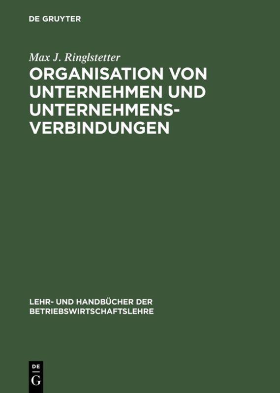 Organisation von Unternehmen und Unternehmensverbindungen als Buch (gebunden)
