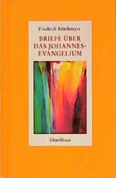 Briefe über das Johannes-Evangelium als Buch (gebunden)