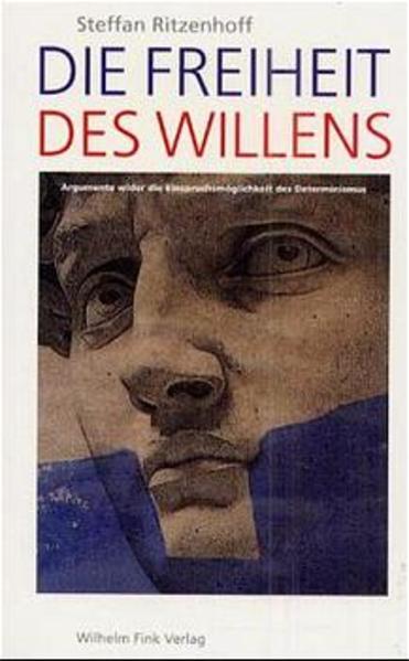 Die Freiheit des Willens als Buch (kartoniert)