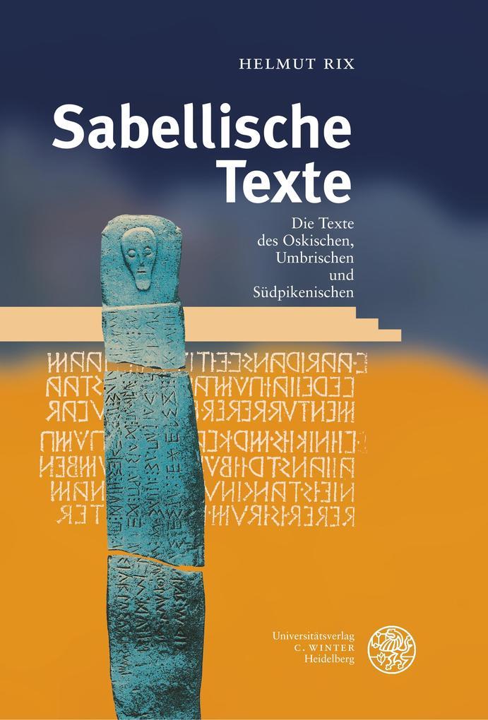 Handbuch der italischen Dialekte / Band V: Sabellische Texte. Die Texte des Oskischen, Umbrischen und Südpikenischen als Buch (gebunden)