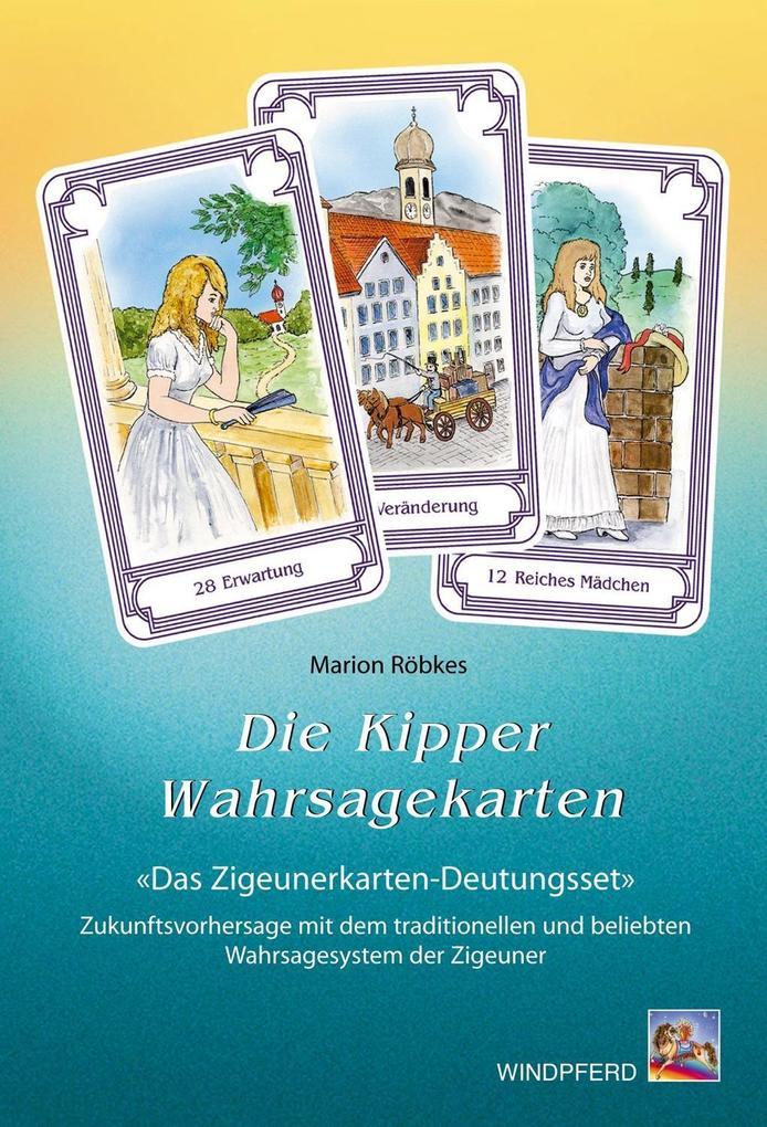 Die Kipper-Wahrsagekarten als Buch (kartoniert)