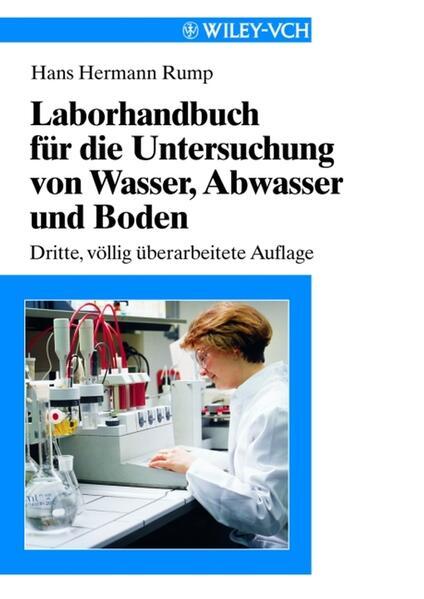 Laborhandbuch für die Untersuchung von Wasser, Abwasser und Boden als Buch (kartoniert)