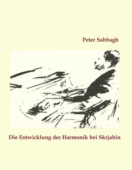 Die Entwicklung der Harmonik bei Skrjabin als Buch (kartoniert)
