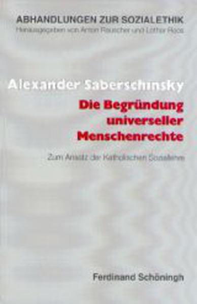 Die Begründung universeller Menschenrechte als Buch (kartoniert)