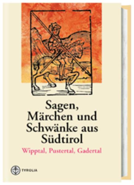 Sagen, Märchen und Schwänke aus Südtirol 1 als Buch (gebunden)