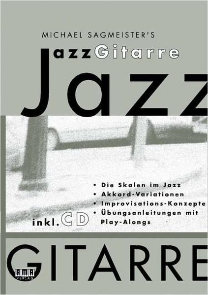 Michael Sagmeisters JazzGitarre. Mit CD als Buch (kartoniert)