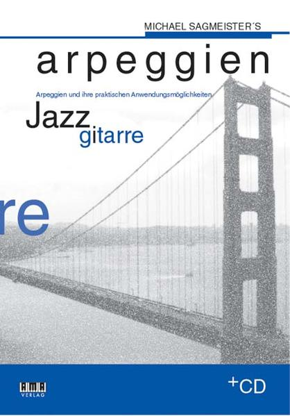 Sagmeisters Arpeggien Jazzgitarre als Buch (kartoniert)