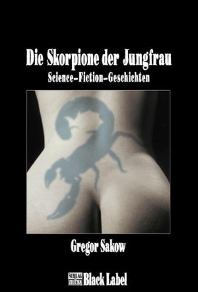 Die Skorpione der Jungfrau als Buch (gebunden)